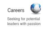 Careers : Seeking for potential leaders with passiion
